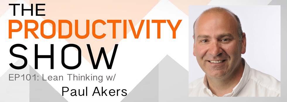 TheProductivityShow_PaulAkers